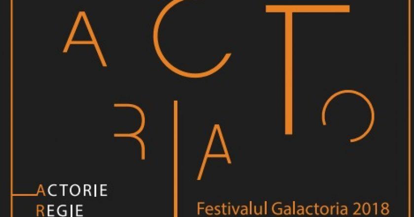 """Festivalul """"Galactoria"""" revine la Cluj cu peste 20 de spectacole de teatru"""