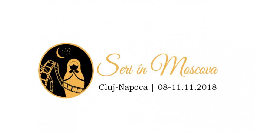 """Festivalul de Film Rusesc """"Seri în Moscova"""" revine la Cluj"""