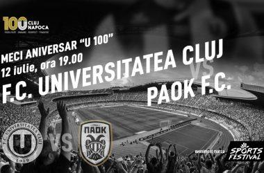 Meci aniversar U100: FC Universitatea Cluj întâlnește PAOK Salonic