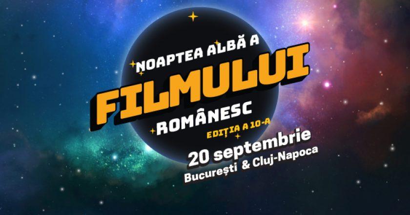 Noaptea Albă a Filmului Românesc revine pe 20 septembrie